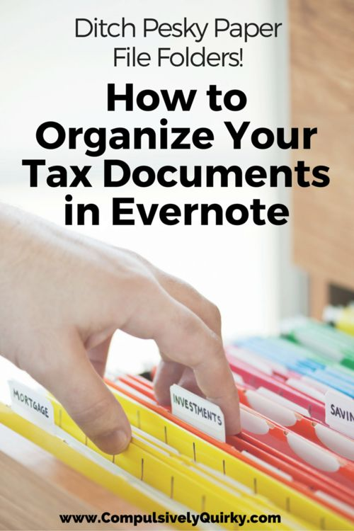 Ditch Pesky Paper File Folders! How to Organize Your Tax Documents in Evernote ~ www.CompulsivelyQuirky.com