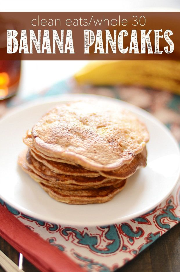 These banana pancakes are made up of simple, wholesome ingredients with no flour and no oil or butter. Whole 30 compliant!