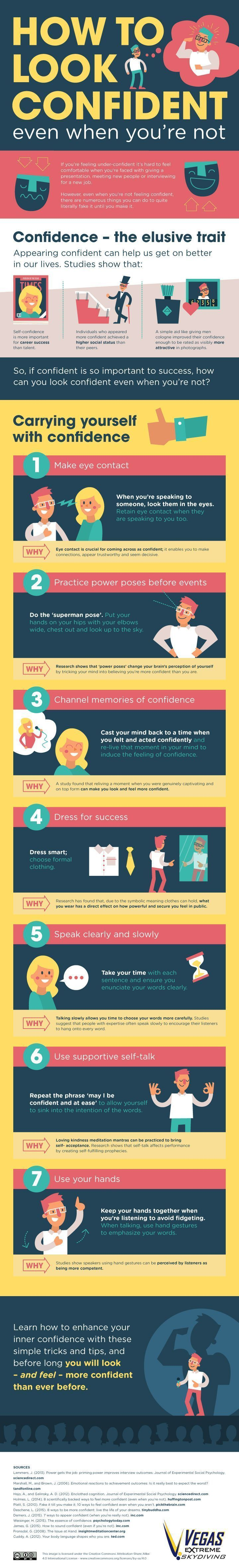 How to Look Confident Even When You're Not http://www.success.com/article/how-to-look-confident-even-when-youre-not #confidence #lifehacks #infographic