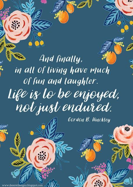 Deseret Designs: Life is to be enJOYed...