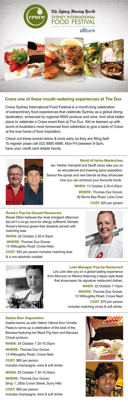 Thomas Dux is hosting 5 delicious food events during the Crave Sydney International Food Festival. Check out the details and book here.