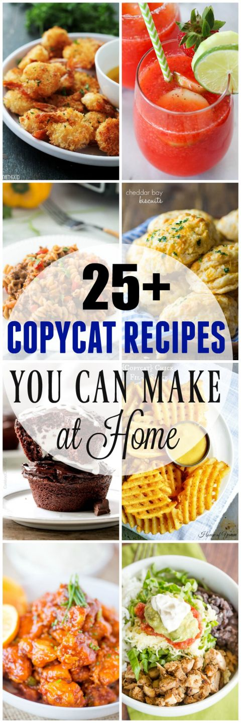 25 + Copycat Recipes to Make at Home! Eating out is fun, but it can be expensive! Don't miss out on good food, cook up some of these Copycat recipes in the comfort of your own home!