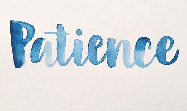Patience Word Tumblr | www.imgkid.com - The Image Kid Has It!
