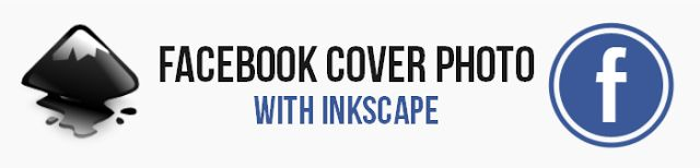 How to create a simple #Facebook page cover photo with #Inkscape | Social Media, Software, Web on End of Line Magazine