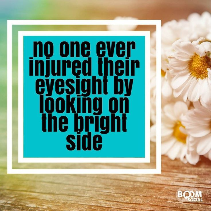 No one ever injured their eyesight by looking on the bright side. Just sayin' :) by kimgarst