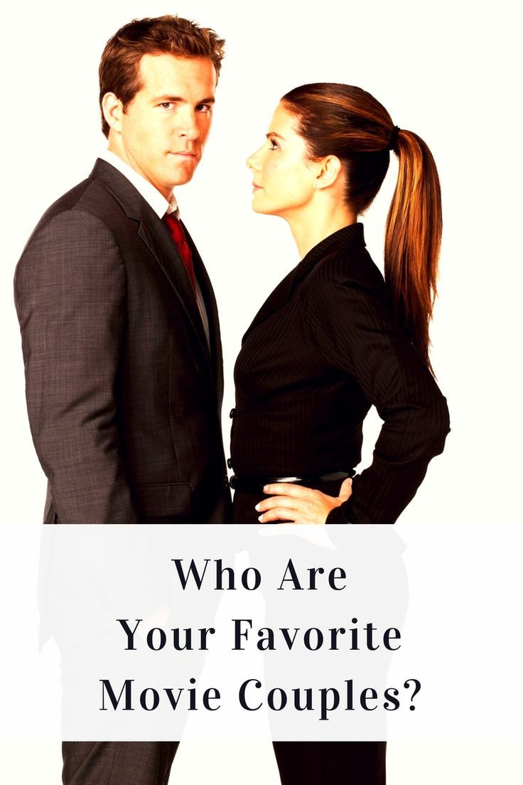 Who are your favorite Movie Couples Of All Time? Includes Sandra Bullock and Ryan Reynolds in The Proposal