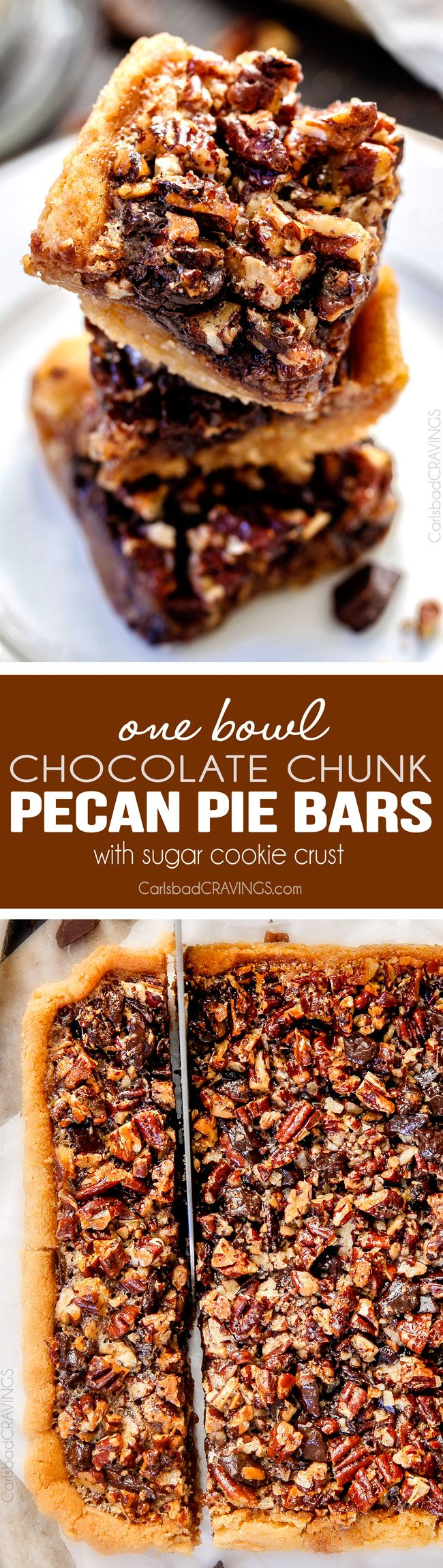 Easy ONE BOWL Chocolate Chunk Pecan Pie Bars with a SUGAR COOKIE CRUST! these bars are AMAZING! Way better with chocolate chunks and the Sugar Cookie Crust is so soft and chewy.  via @carlsbadcraving