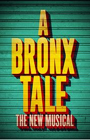 A Bronx Tale: The Musical :: A streetwise new musical based on the real life story of Chazz Palminteri.