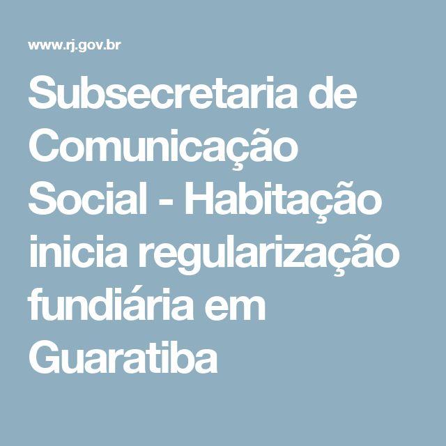 Subsecretaria de Comunicação Social - Habitação inicia regularização fundiária em Guaratiba