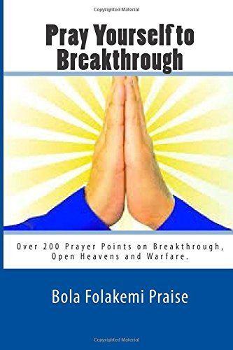 Pray Yourself to Breakthrough…