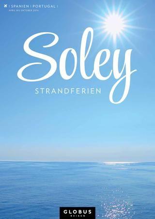 GLOBUS REISEN – Soley – Strandferien | Spanien | Portugal | 2014 #globusreisen #soley