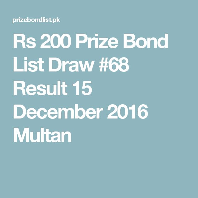 Rs 200 Prize Bond List Draw #68 Result 15 December 2016 Multan