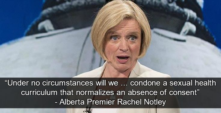 Alberta Premier Rachel Notley rejects a dangerous Catholic sex-education curriculum that questions the importance of sexual consent in marriage. >>>Catholic school administrators had proposed a curriculum that questioned the need for consent in marriage, and denigrated LGBTQ people.