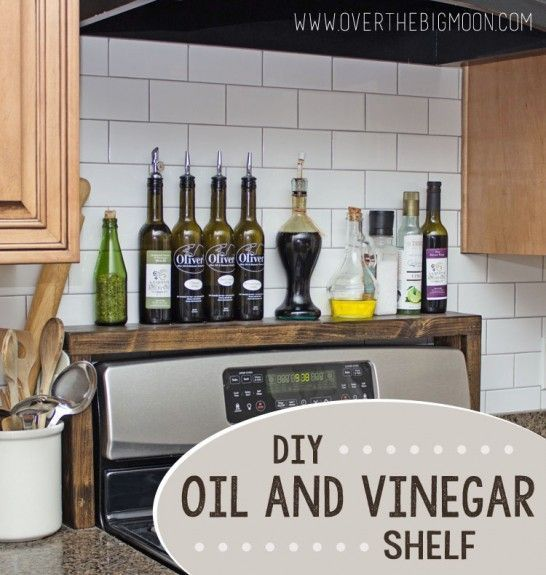 DIY Oil and Vinegar Shelf for over the Stove! Love this so much! From