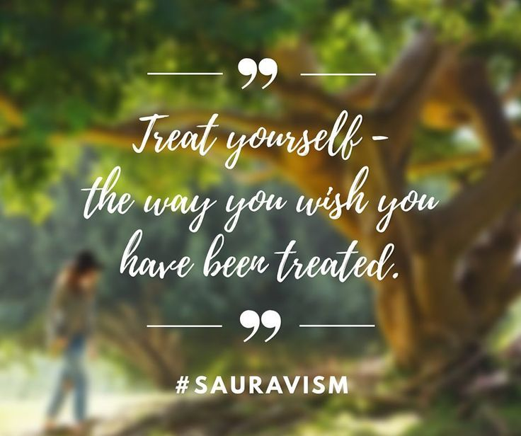 What if you treated you the way you should have been treated not the way you were?  #sauravism #treat #yourself #tree #bigtree #girl #bag #quotation #wednesday #hashtag #tag #canva #quotes #quote #quoteoftheday #wish #wishes #garden #solitude #way #hat #blackhat #inspiration #instagram #walk #walking