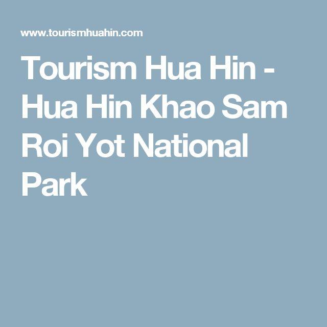 Tourism Hua Hin - Hua Hin Khao Sam Roi Yot National Park