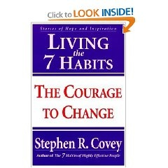 Living the 7 Habits: The Courage to Change [Paperback].  List Price: $14.95  Savings: $4.86 (33%)