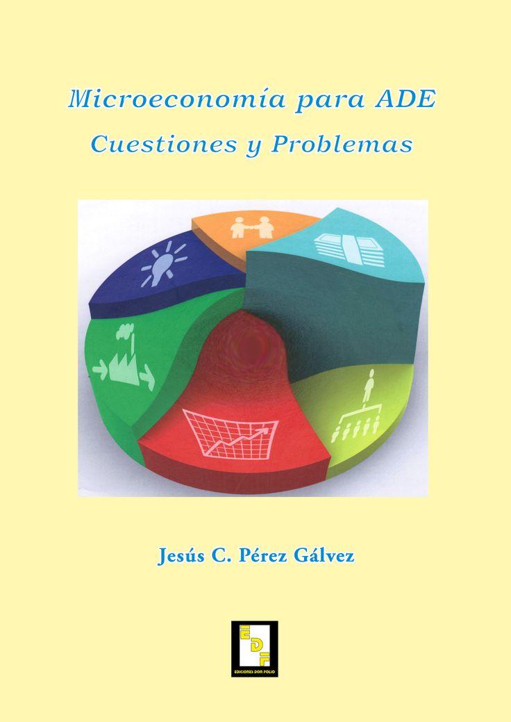 #Editorial. Microeconomía para ADE. Jesús C. Pérez Gálvez.