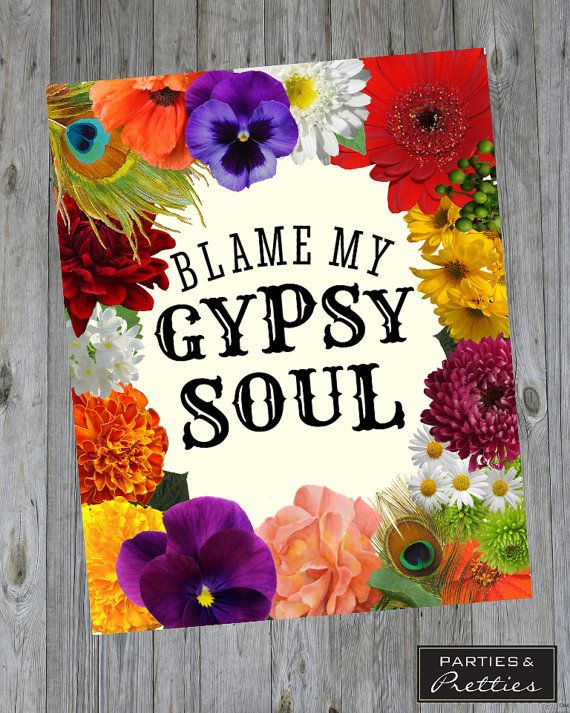 Blame My Gypsy Soul - Bohemian Quote Print - Boho Chic - Hippie - Music Festival