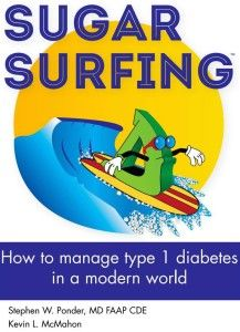 "Sugar Surfing book |  We may joke about ""surfing the waves"" of glucose when it comes to life with diabetes, but any talk of Dr. Stephen Pondersugar surfing these days may be a reference to a new diabetes book that is definitely the real deal. It's written by none other than Dr. Stephen Ponder, a well-known and highly regarded pediatric endocrinologist in Central Texas who's also been living with type 1 himself for almost 50 years, since age 9."