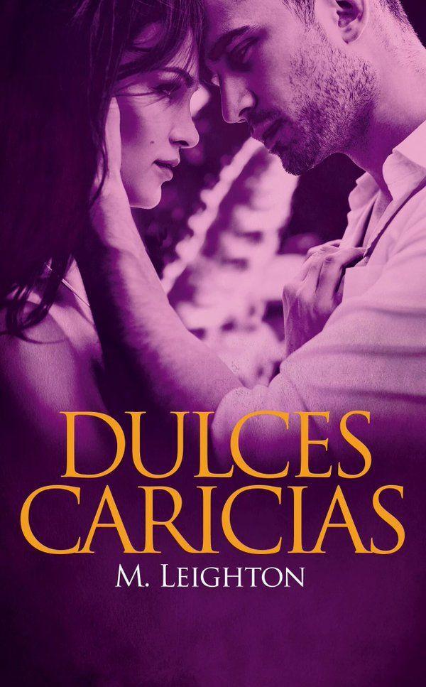 P R O M E S A S D E A M O R: Reseña | Dulces Caricias, M. Leighton