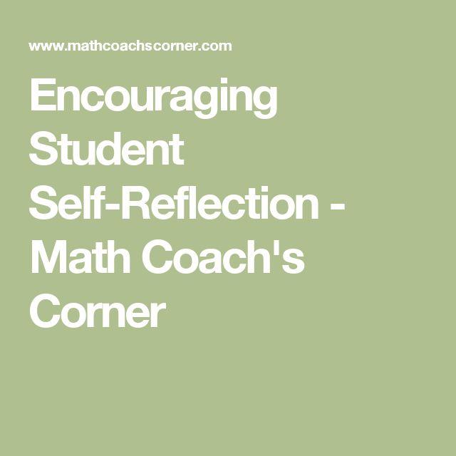 Encouraging Student Self-Reflection - Math Coach's Corner