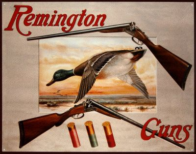 Remington sign I need for the house
