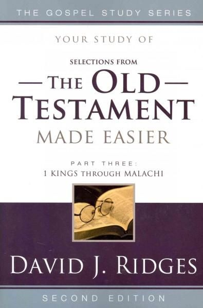 Selections from the Old Testament Made Easier: 1 Kings Through Malachi