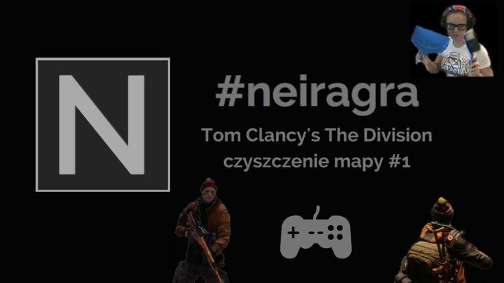 30-tka wbita! Czyszczenie mapy w The Division #1 #neiragra