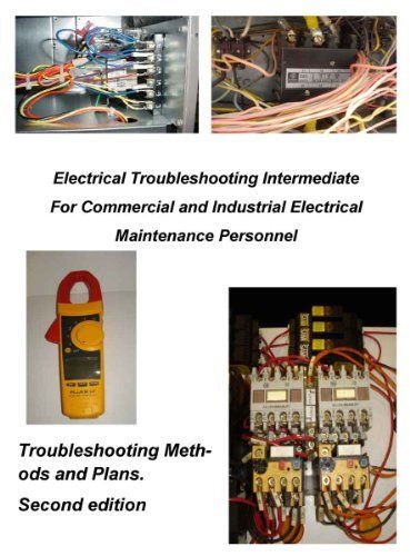 68 best electrical images on pinterest electric garages and electrical troubleshooting intermediate for commercial and industrial electrical maintenance personnel by l w brittian 532 fandeluxe Images