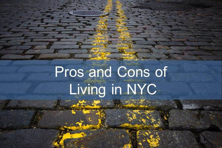 38 best moving to new york images on pinterest new york Pros and cons of living in an apartment