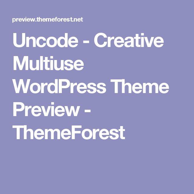 Uncode - Creative Multiuse WordPress Theme Preview - ThemeForest