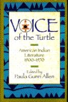 Voice of the Turtle: American Indian Literature 1900 - 1970 | ed. Paula Gunn Allen