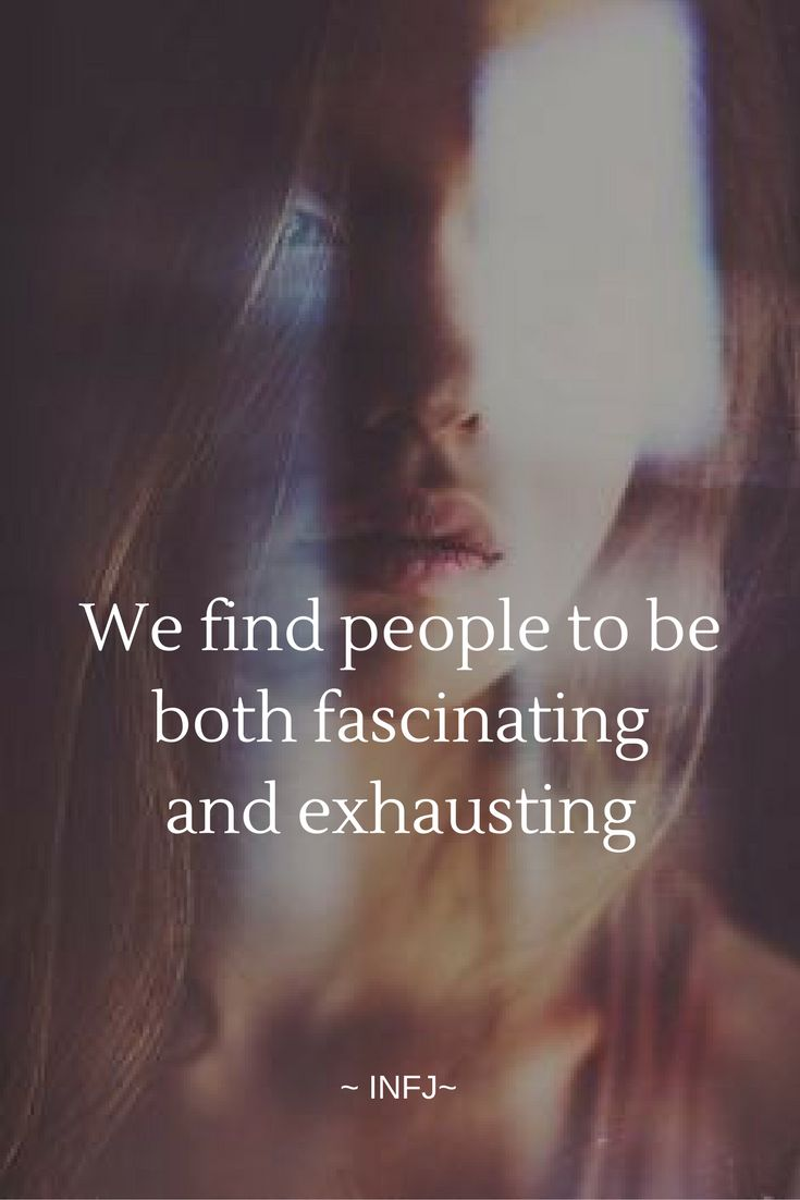 "INFJs love discovering what makes people tick. It's often said that when INFJs look at you, they stare directly into your soul. We rarely miss a thing, from the flat way you said ""everything's fine"" to the far-off look in your eyes. Nevertheless,..."