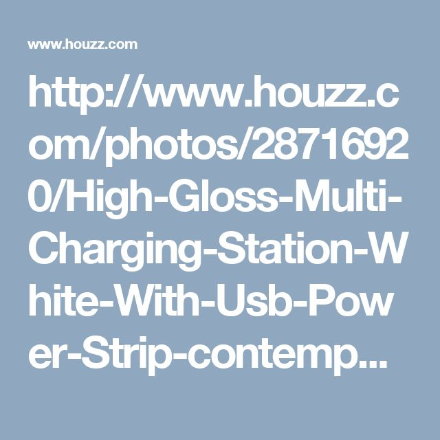 http://www.houzz.com/photos/28716920/High-Gloss-Multi-Charging-Station-White-With-Usb-Power-Strip-contemporary-charging-stations