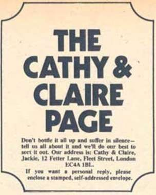 The Cathy and Claire Problem Page was a popular feature of Jackie Magazine, offering advice on friendship, dating and boys