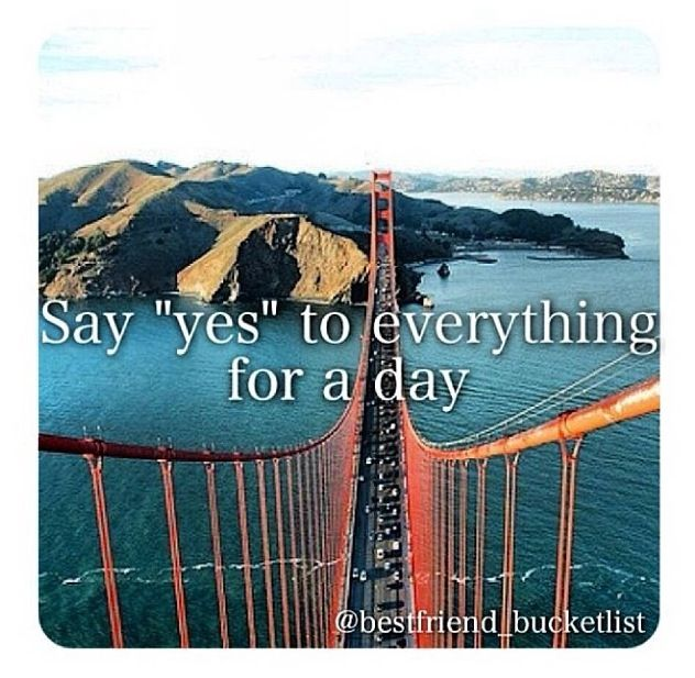 Best Friend Bucketlist- say yes to everything for a day!!! This could be such a fun game to play with best friends!