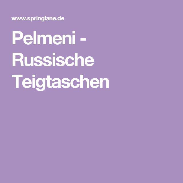 Pelmeni - Russische Teigtaschen