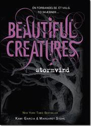 Beautiful Creatures 1 - Stormvind af Kami Garcia, ISBN 9788711399101