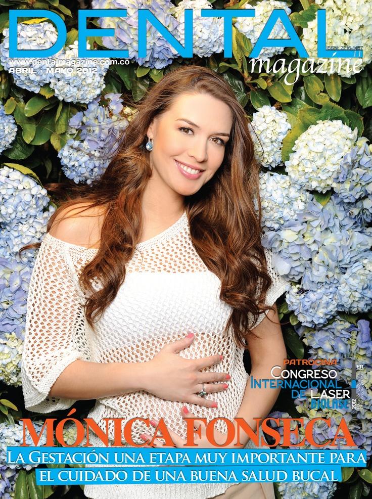 Ed. 11 Dental magazine - Mónica Fonseca - Abril Mayo 2012