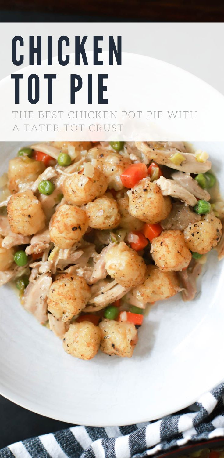 This chicken pot pie variation is made with a tater tot crust, is super easy to make, and is the best comfort food for w…