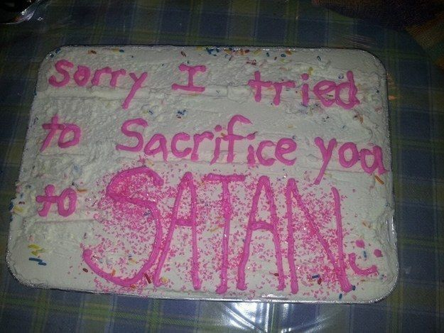 For when you got a little carried away: | 29 Incredibly Specific Apology Cakes Did you mean #MarkPellegrino ?