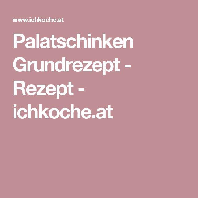 Palatschinken Grundrezept - Rezept - ichkoche.at