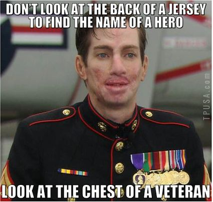 Our TRUE Hero's Are Not One With Their Names On The Back of Their Jerseys, But Those That Have The Medals On Their Chests. THEY MAKE THE SACRIFICE FOR OTHERS!!!