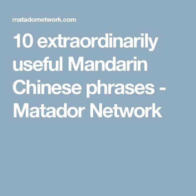 10 extraordinarily useful Mandarin Chinese phrases - Matador Network