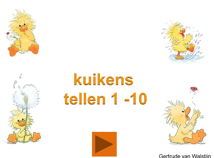 Digibordles: kuikens tellen 1 - 10    http://leermiddel.digischool.nl/po/leermiddel/9bde58490319ba2283dc074c233123eb?s=2.2