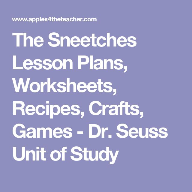 The Sneetches Lesson Plans, Worksheets, Recipes, Crafts, Games - Dr. Seuss Unit of Study