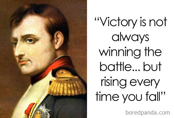 30 Quotes By Famous People That Might Inspire You To Change The Way You Think Napoleon Quotes Quotes By Famous People Napoleon Bonaparte Quotes