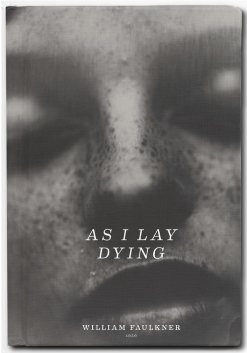 william faulkner as i lay dying essays Struggling with the themes of william faulkner's as i lay dying  by  william faulkner  suffering is very much a part of every day life in as i lay  dying.