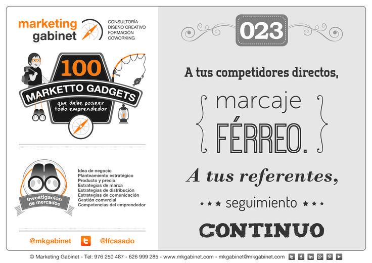 #MKG023 A tus competidores directos, marcaje férreo. A tus referentes, seguimiento continuo #MarkettoGadgets